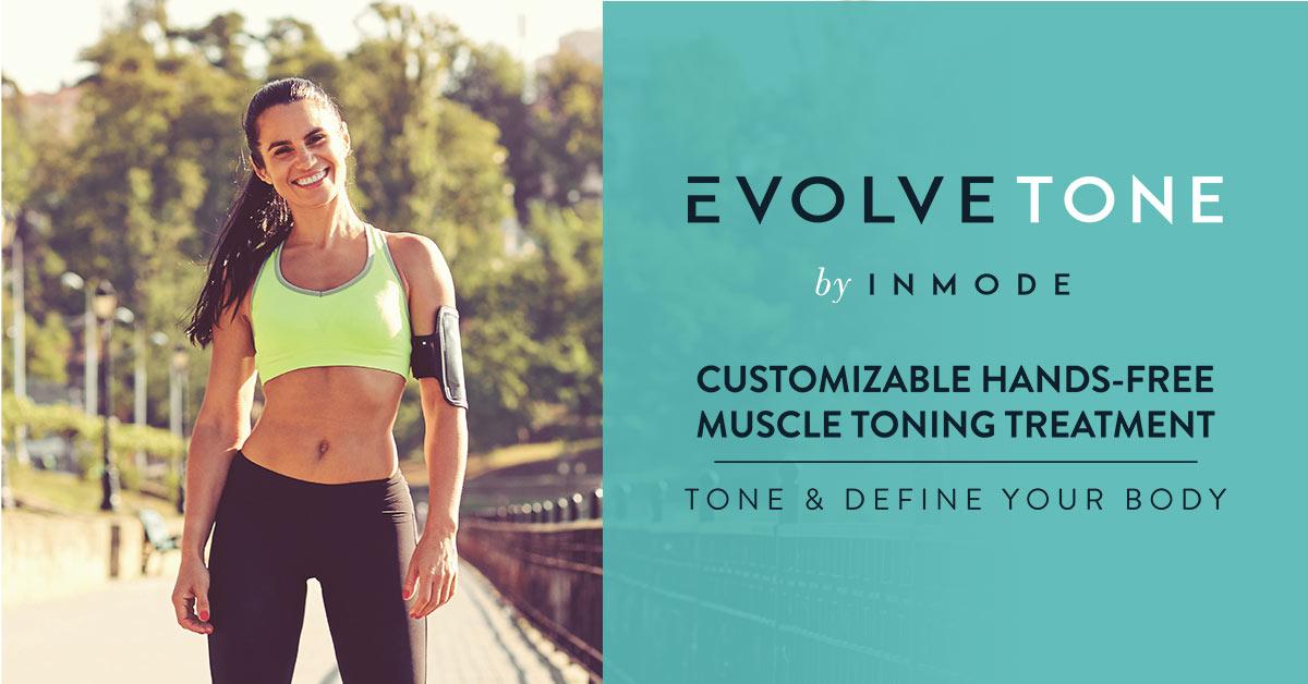Evolve Tone: Body Contouring Evolution