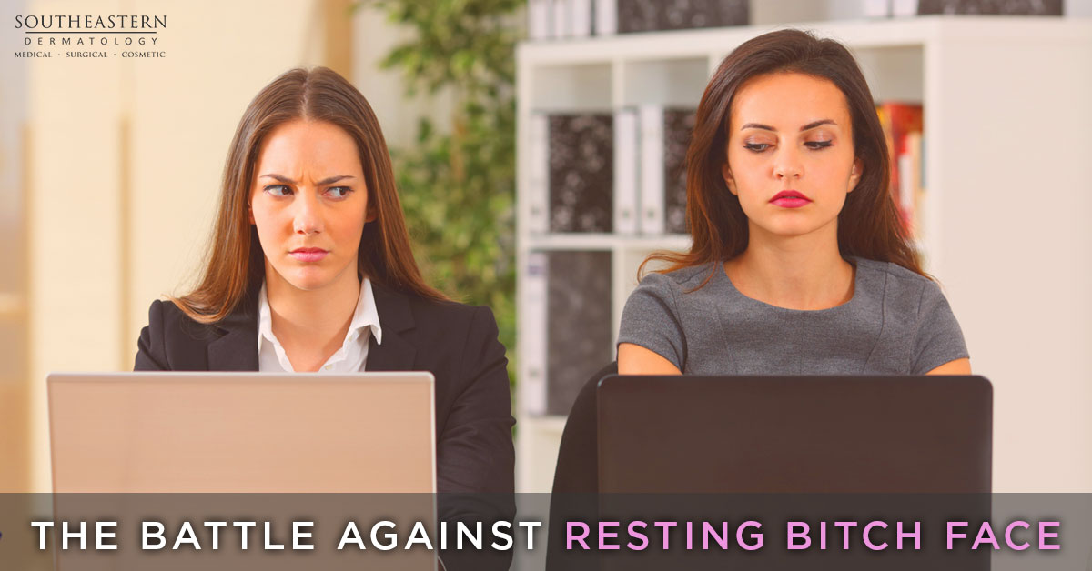 The Battle Against Resting Bitch Face