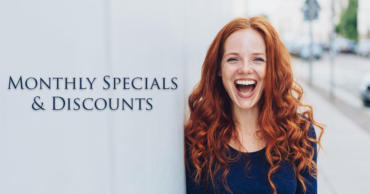 Monthly Discounts & Specials